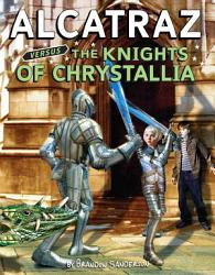 Alcatraz Versus The Knights Of Crystallia PDF