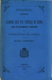 Conferencias celebrados na Academia real das sciencias de Lisboa ácerca dos descobrimentos e colonisações dos Portuguezes na Africa: Politica de Portugal na Africa, pelo José Maria de Ponte Horta