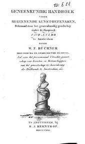 Geneeskundig handboek voor beginnende kunstoefenaren: Volume 1