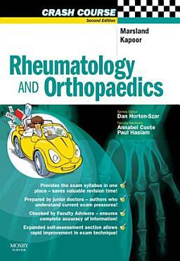 Crash CoursE Rheumatology and Orthopaedics E Book PDF