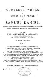 The Complete Works in Verse and Prose of Samuel Daniel: Volume 1