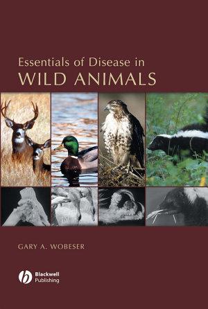 Essentials of Disease in Wild Animals PDF