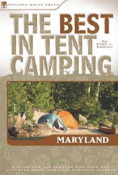 The Best in Tent Camping  Maryland PDF