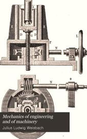 Mechanics of Engineering and of Machinery