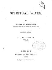 Spiritual Wives: Volume 1