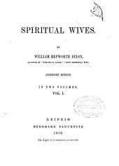 Spiritual Wives: Volume 1