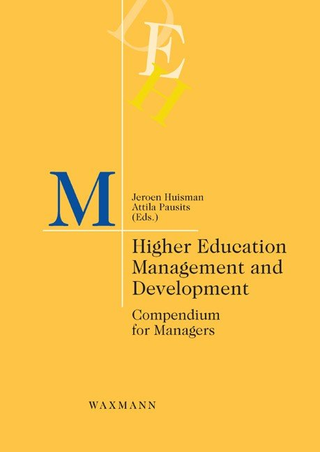 Higher Education Management and Development. Compendium for Managers