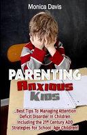 Parenting Anxious Kids PDF