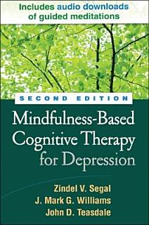 Mindfulness Based Cognitive Therapy for Depression Book