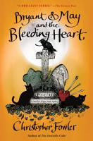 Bryant   May and the Bleeding Heart PDF