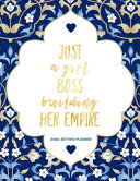 Just a Girl Boss Building Her Empire Goal Setting Planner