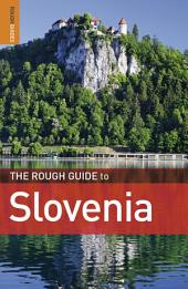 The Rough Guide to Slovenia: Edition 3