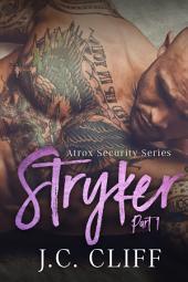 Stryker (Part 1): Atrox Security Series