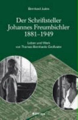 Der Schriftsteller Johannes Freumbichler 1881 1949 PDF