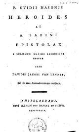 P. Ovidii Nasonis Heroides et A. Sabini Epistolae: e Burmanni maxime recensione editae
