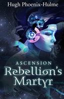 Rebellion s Martyr