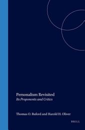 Personalism Revisited: Its Proponents and Critics