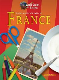 Recipe and Craft Guide to France PDF