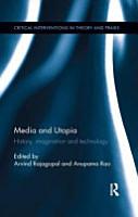 Media and Utopia PDF