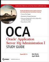 OCA Oracle Application Server 10g Administration I Study Guide PDF