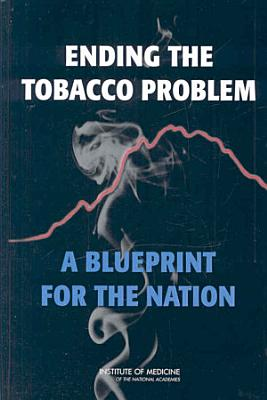 Ending the Tobacco Problem