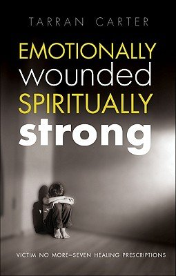 Emotionally Wounded Spiritually Strong PDF