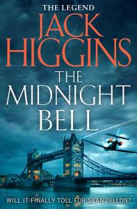 The Midnight Bell  Sean Dillon Series  Book 22  Book