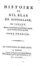 Histoire de Gil Blas de Santillane. Éd. ornée de figures en taille douce: Volume1