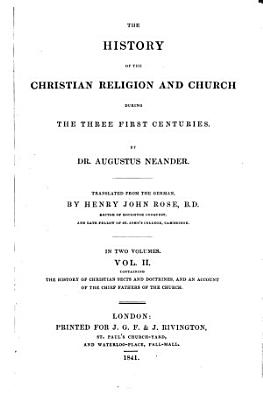 The History of the Christian Religion and Church During the First Three Centuries