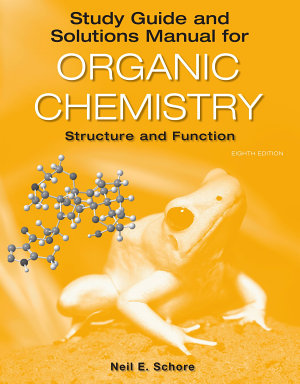 Study Guide Solutions Manual for Organic Chemistry