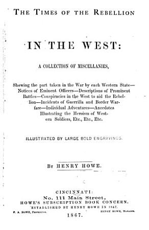 The Times of the Rebellion in the West PDF