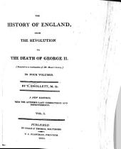The History of England, from the Revolution to the Death of George II: (Designed as a Continuation of Mr. Hume's History.) ...