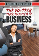 The Vo-Tech Track to Success in Business