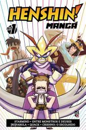 Henshin Mangá: Volume 1