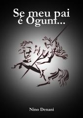 Se Meu Pai é Ogum...