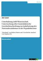 Unterhaltung trifft Wissenschaft  Untersuchung   ber kontrafaktische Geschichtsschreibung zur Aufarbeitung des Nationalsozialismus in der Popul  rliteratur PDF