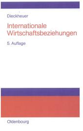 Internationale Wirtschaftsbeziehungen: Ausgabe 5