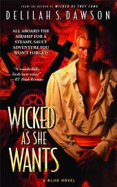 Wicked as She Wants