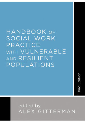 Handbook of Social Work Practice with Vulnerable and Resilient Populations PDF