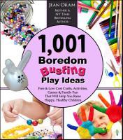 1 001 Boredom Busting Play Ideas PDF