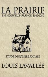 Prairie en Nouvelle-France, 1647-1760: ƒtude d'histoire sociale