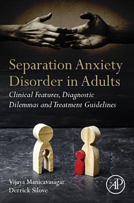 Separation Anxiety Disorder in Adults