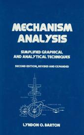 Mechanism Analysis: Simplified and Graphical Techniques, Second Edition,, Edition 2