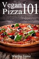 Vegan Pizza 101