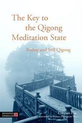 The Key to the Qigong Meditation State PDF