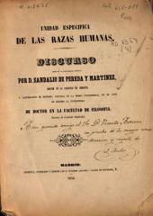 Unidad específica de las razas humanas: Discurso leído en la Universidad Central... : por Sandalio de Pereda y Martínez