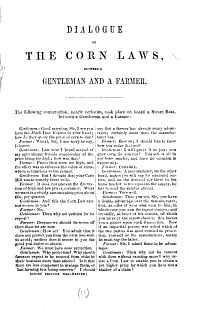 Dialogue on the Corn Laws Between a Gentleman and a Farmer