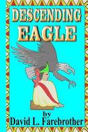 Descending Eagle