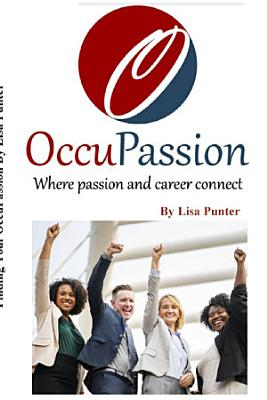 OccuPassion Where passion and career connect