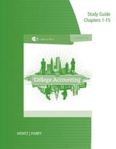 Study Guide and Working Papers, Chapters 1-9 and 10-15 for Heintz/Parry's College Accounting, 21st: Edition 21